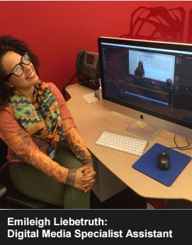 Emileigh Liebetruth Digital Media Assistant