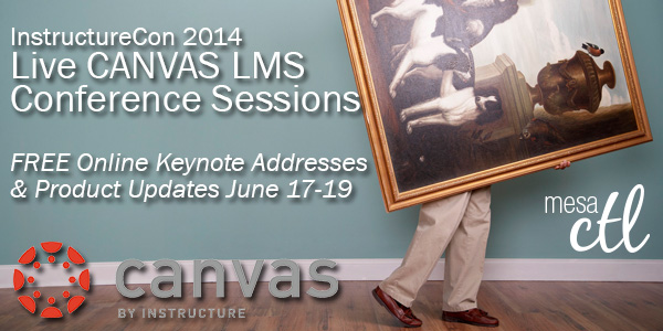 Canvas InstructureCon 2014 Live Sessions June 17-19 : The